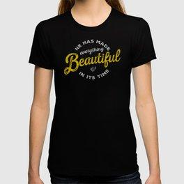 BEAUTIFUL IN TIME T-shirt