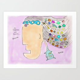 On Dreaming New Realms... Art Print