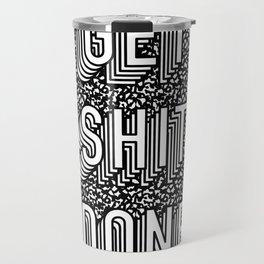 Get Shit Done Memphis Static Travel Mug