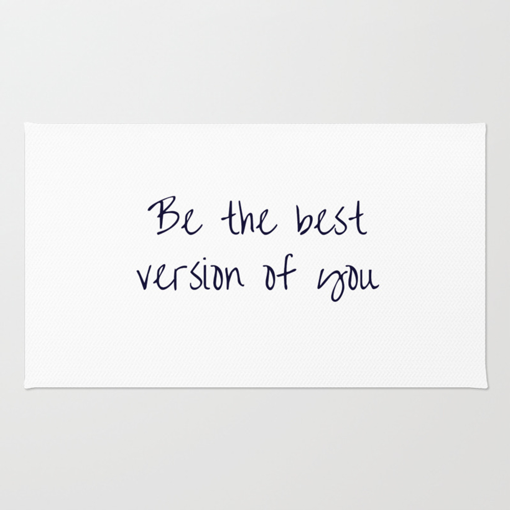 Be The Best Version Of You Rug by Myrainbowlove RUG8869342