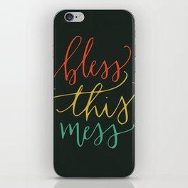 Bless this mess color typography iPhone Skin