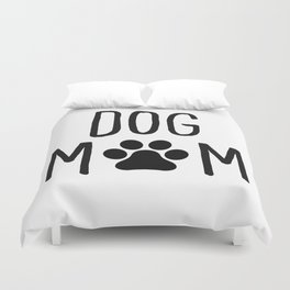 Dog Mom Paw Duvet Cover