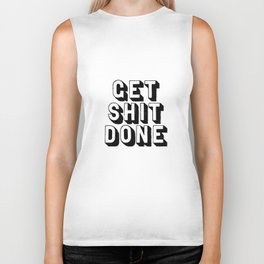 Get Shit Done black-white typography poster black and white design bedroom wall home decor room Biker Tank