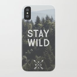 Stay Wild - Mountain Pines iPhone Case