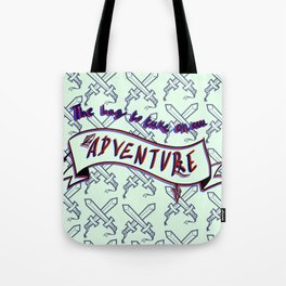 The bag for an adventure Tote Bag