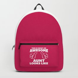 Awesome Aunt Funny Quote Backpack