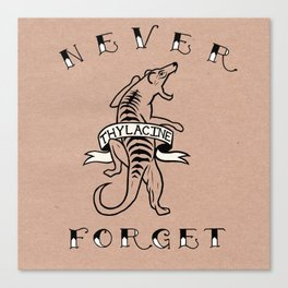 Never Forget - Thylacine Canvas Print