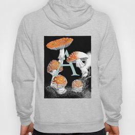 A is for Amanita muscaria Hoody