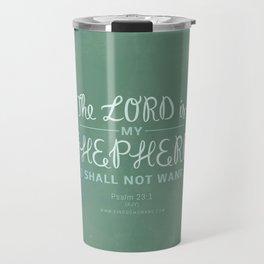 Psalm 23:1 Travel Mug