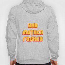 Bad MoFo Hoody
