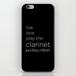 Live, love, play the clarinet (dark colors) iPhone Skin