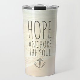 ANCHOR OF HOPE Travel Mug