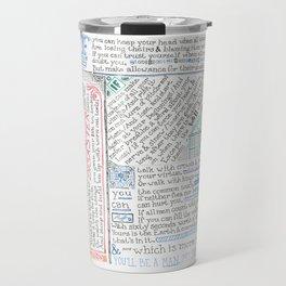 """""""If"""" by Rudyard Kipling Travel Mug"""