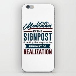 Meditation To Realization iPhone Skin