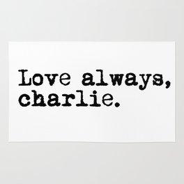 Love always, charlie. (Version 1, in black) Rug