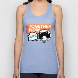 Together Now... AAH! Unisex Tank Top