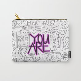 You Are - Fuchsia Carry-All Pouch