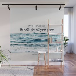 He Will Calm All Your Fears Wall Mural