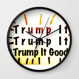 Trump It Good - with a Little Color Wall Clock