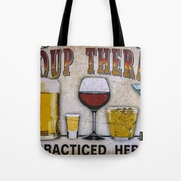 Group therapy practiced here Tote Bag