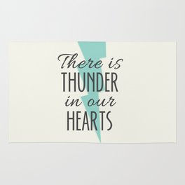 There is Thunder in our Hearts Rug