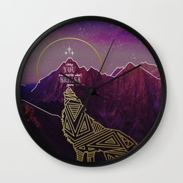 Only You Can Decide What Breaks You Wall Clock