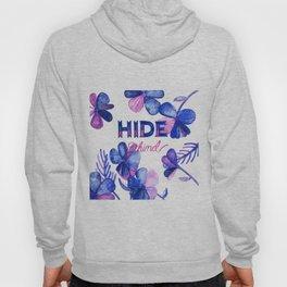 Hide Behind Hoody