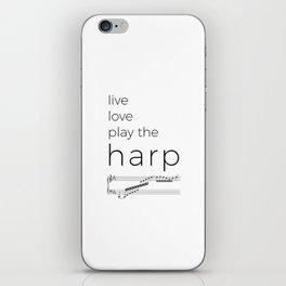 Live, love, play the harp iPhone Skin