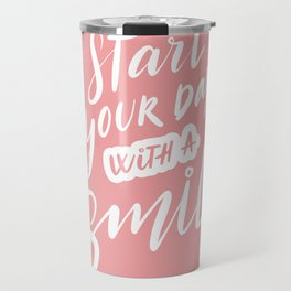 Start Your Day with a Smile Travel Mug