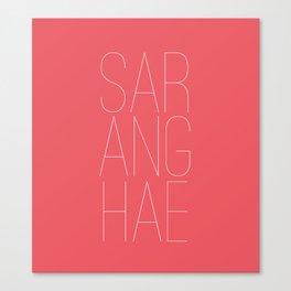 Saranghae Canvas Print