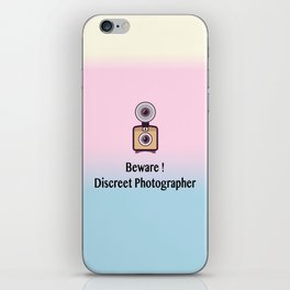Beware, discreet photographer iPhone Skin