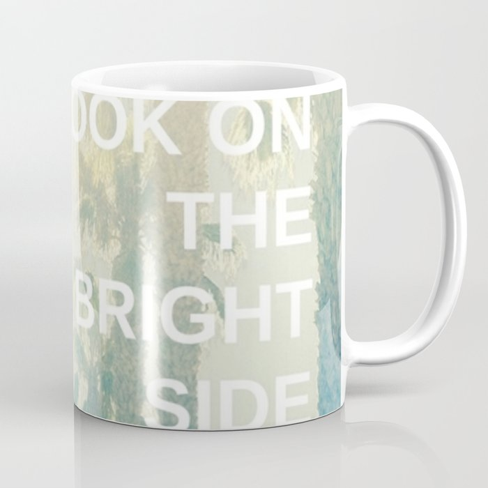 Look on the Bright Side Coffee Mug