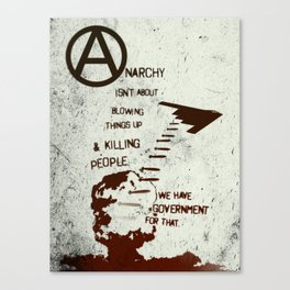 Anarchy Isn't... Canvas Print