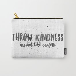 Throw kinds around like confetti Carry-All Pouch