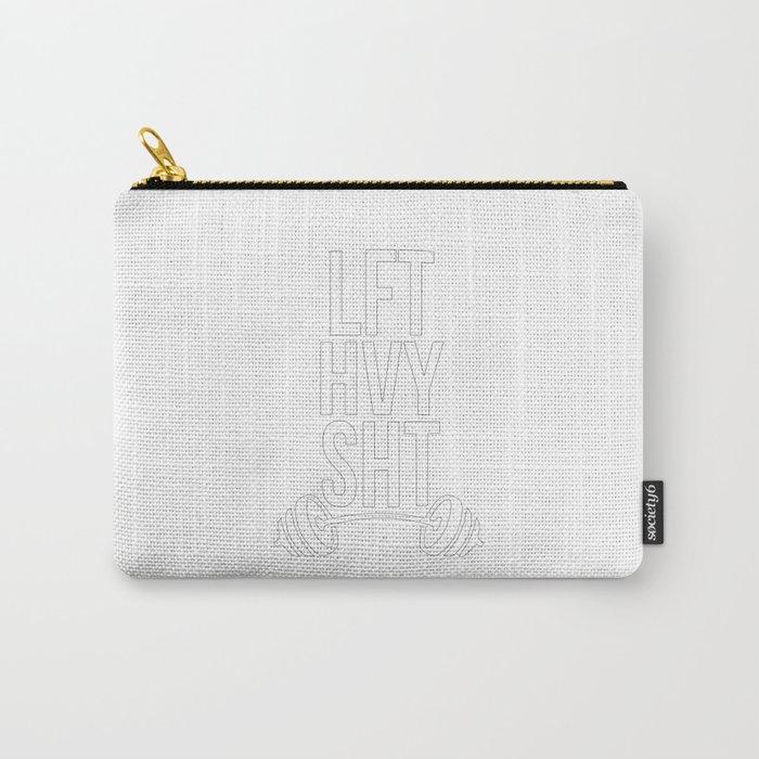 LFT HVY SHT 2.0 - white Carry-All Pouch