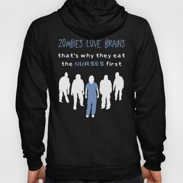 Zombies Love Nurses Hoody