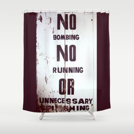 Behave Shower Curtain