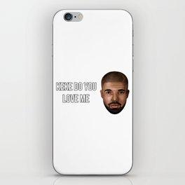 do you love me iPhone Skin