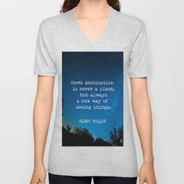 Henry Miller quote about travel Unisex V-Neck