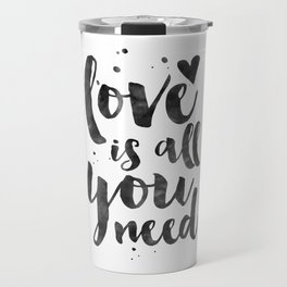 LOVE WALL DECOR, Love Is All You Need,Family Sign,Family Gift,Living Room Decor,Boyfriend Gift,Coupl Travel Mug