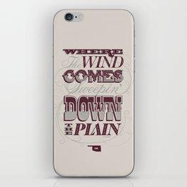 Sweepin' Down The Plain iPhone Skin