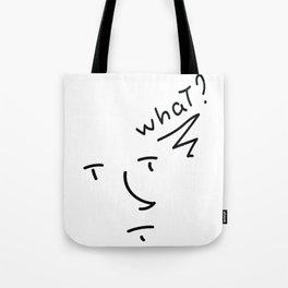 Wut? Tote Bag