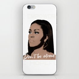 Michelle Obama You are Beautiful iPhone Skin