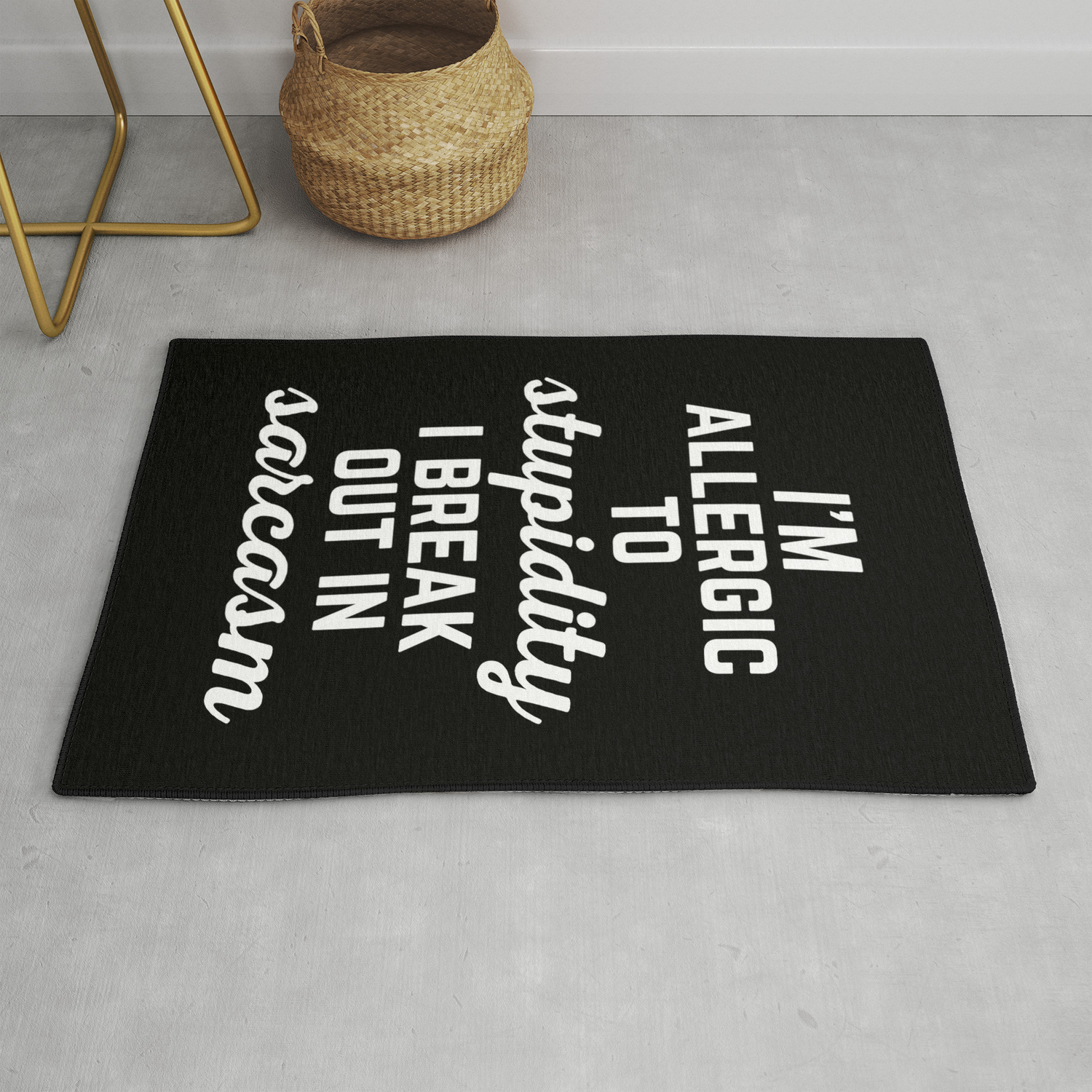 Allergic To Stupidity Funny Quote Rug