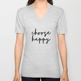 Choose Happy black and white contemporary minimalism typography design home wall decor bedroom Unisex V-Neck