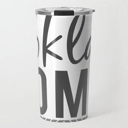 OKLA HOMIE - Oklahoma Love Travel Mug