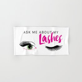 Ask Me About My Lashes - Green Eyes Hand & Bath Towel