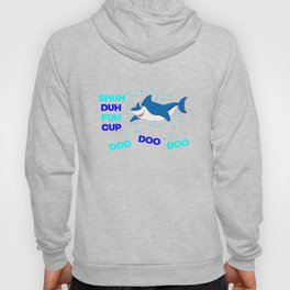 baby shark funny sarcastic annoying song. Hoody
