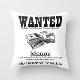 Wanted - Money Throw Pillow