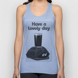 Have a lovely day with a drink Unisex Tank Top